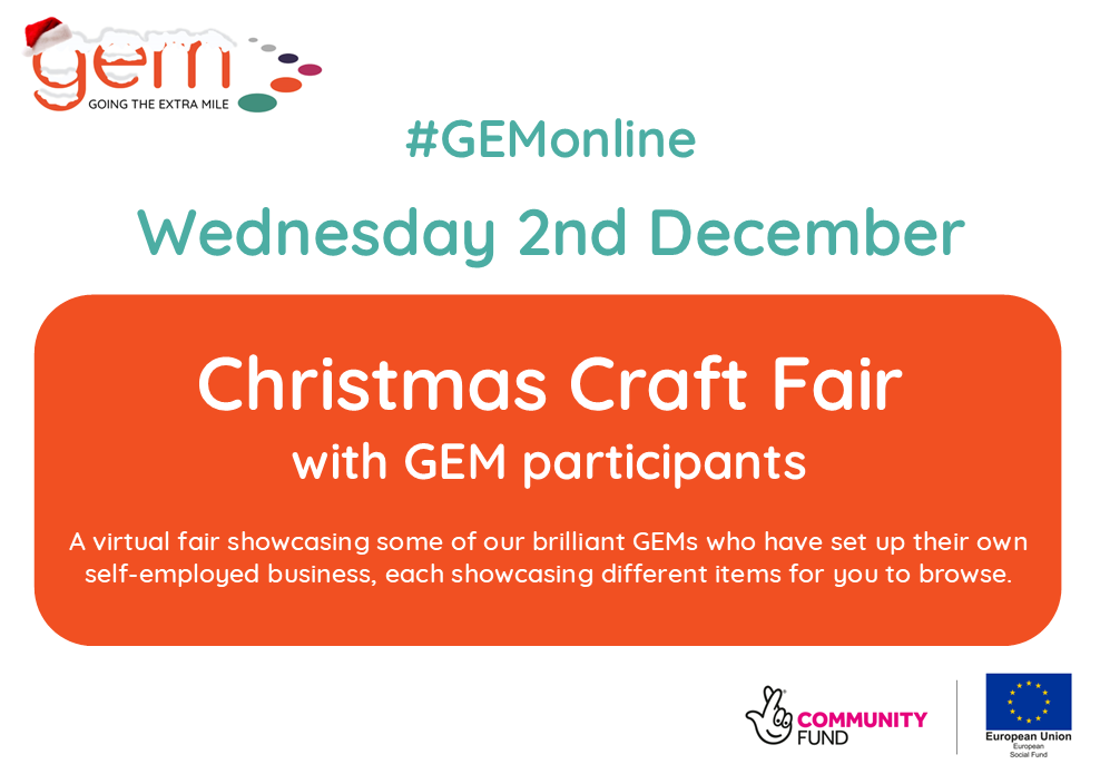Join us for our first ever GEMonline Christmas Craft Fair - supporting our GEMs new ventures whilst shopping local